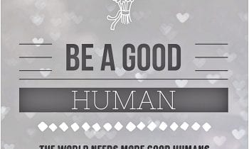 Let's aspire to be good humans rather than Strong Boys and Pretty Girls…..